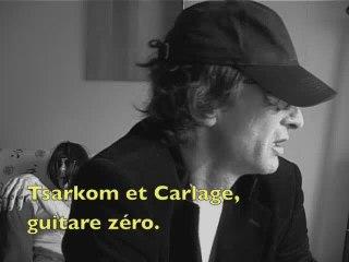 Tsarkom  et Carlage, guitare zéro