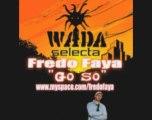Fredo Faya-Go So freestyle (Mingle riddim by Wadasé)