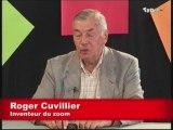 L'invité du mercredi - Roger Cuvillier, inventeur du zoom