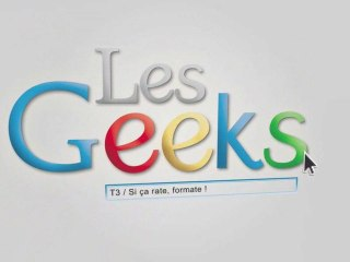 Bande annonce Les Geeks Tome 3