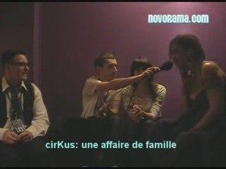 cirKus: l'interview