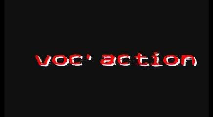 Voc'action Episode 1