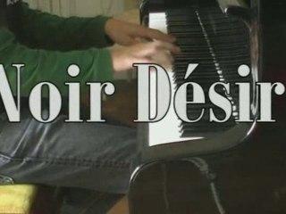 Un Jour en France Piano 2: Le Retour (Noir Désir)