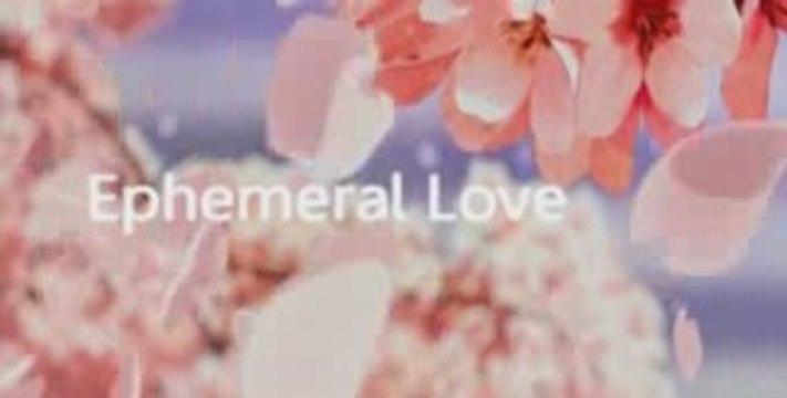 [Amv] Ephemeral Love