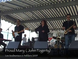 Les Soulmaniacs: Proud mary
